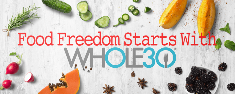 Food Freedom Starts With Whole30 Whole30CoachBrenda
