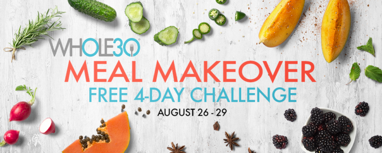 Whole30 Meal Makeover Challenge