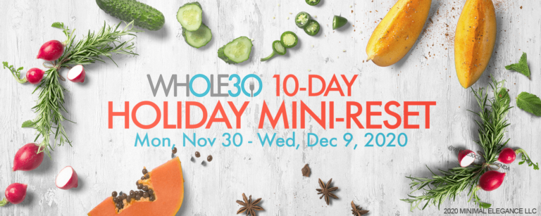 Whole30 Holiday Mini-Reset